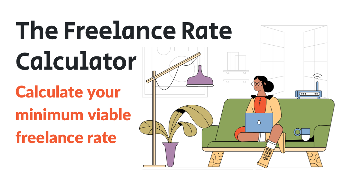 The Freelance Rate Calculator 👩💼