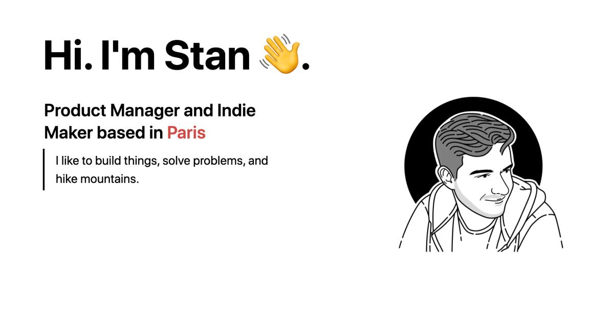 Hi. I'm Stan 👋.