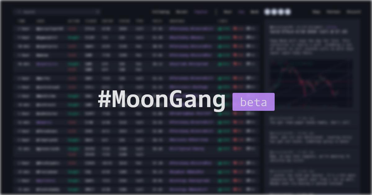 #MoonGang